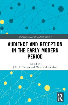 Audience and Reception in the Early Modern Period book