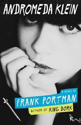 Andromeda Klein by Frank Portman