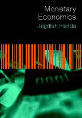 Monetary Economics by Jagdish Handa
