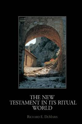 New Testament in its Ritual World book
