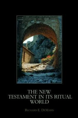 New Testament in its Ritual World book