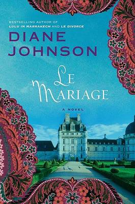 Marriage by Diane Johnson
