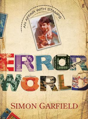 The Error World by Simon Garfield