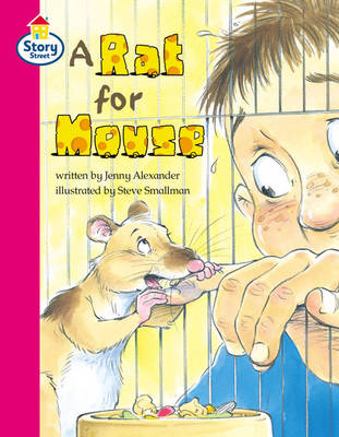 A Rat for Mouse Story Street Competent Step 7 Big Book by Jenny Alexander