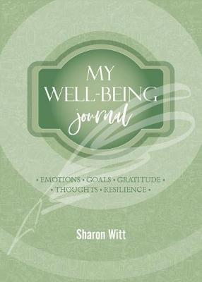 Women's Well-Being Journal by Sharon Witt