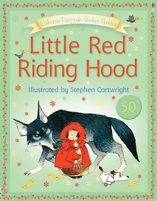 Usborne Fairytale Sticker Stories Little Red Riding Hood by Heather Amery