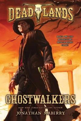 Ghostwalkers by Jonathan Maberry