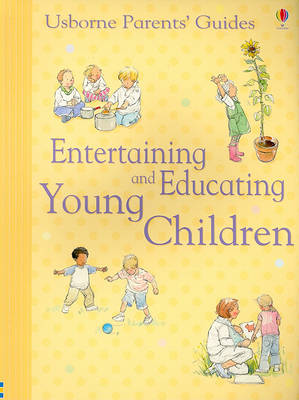 Entertaining and Educating Young Children by Caroline Young