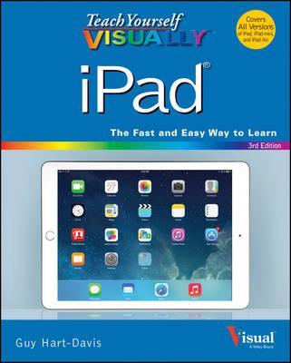 Teach Yourself Visually iPad: Covers iOS 8 and All Models of iPad, iPad Air, and iPad Mini book