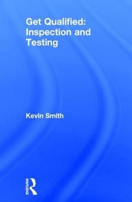 Get Qualified: Inspection and Testing book