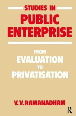 Studies in Public Enterprise by V. V. Ramanadham