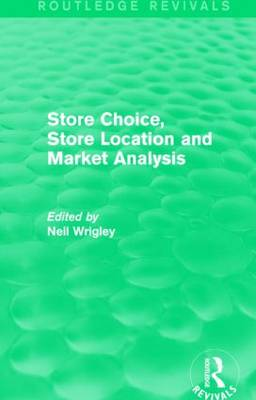Store Choice, Store Location and Market Analysis book