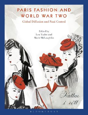Paris Fashion and World War Two: Global Diffusion and Nazi Control book