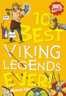 10 Best Viking Legends Ever by Michael Cox