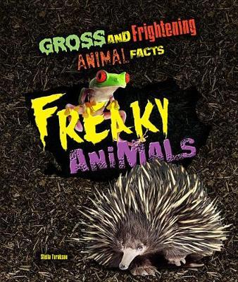 Freaky Animals by Stella Tarakson