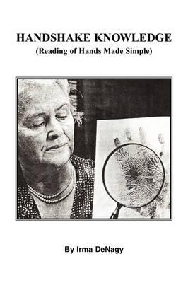 Handshake Knowledge by Irma Denagy