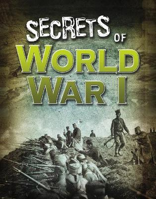 Secrets of World War I by Sean McCollum