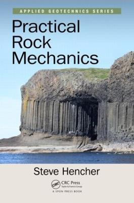 Practical Rock Mechanics by Steve Hencher