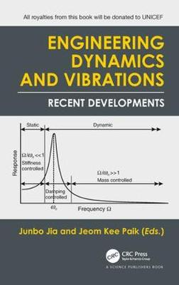 Engineering Dynamics and Vibrations by Jeom Kee Paik