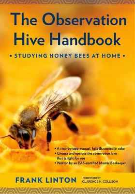 The Observation Hive Handbook by Frank Linton