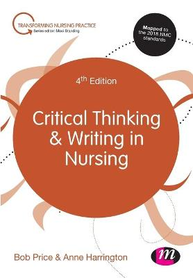 Critical Thinking and Writing in Nursing by Bob Price