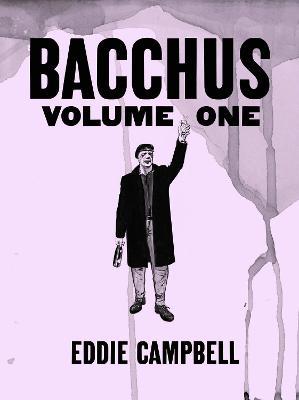 Bacchus Omnibus Edition Volume 1 by Eddie Campbell