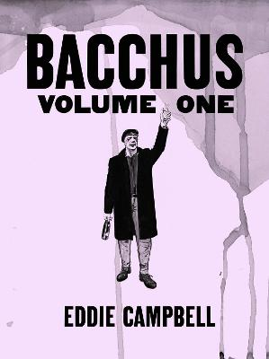 Bacchus Omnibus Edition Volume 1 by Eddie Campbell