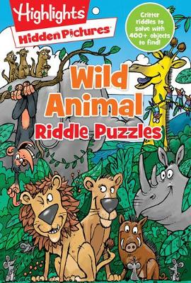Wild Animal Riddle Puzzles by Highlights Press