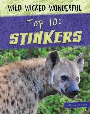 Stinkers by Virginia Loh-Hagan