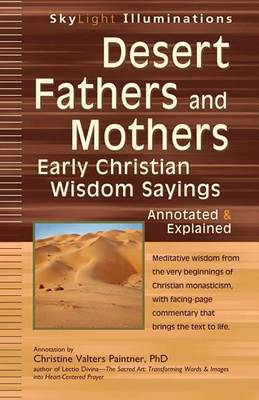 Desert Fathers and Mothers by Christine Valters Paintner