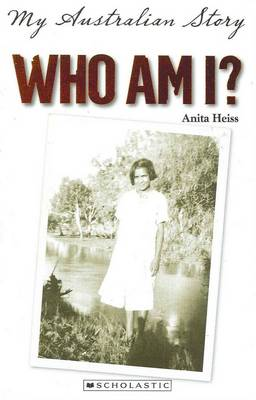 My Australian Story: Who am I? by Anita Heiss
