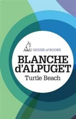 Turtle Beach by Blanche d'Alpuget