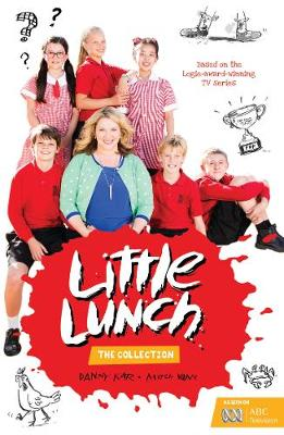 Little Lunch: The Collection by Danny Katz