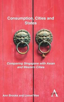 Consumption, Cities and States by Ann Brooks
