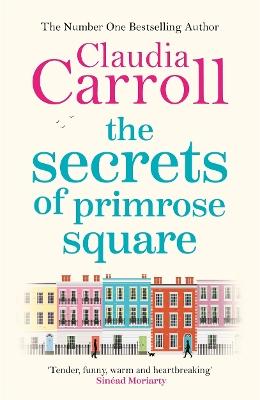 The Secrets of Primrose Square by Claudia Carroll