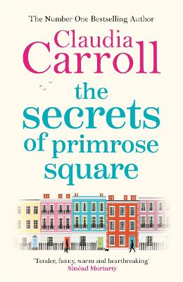 The Secrets of Primrose Square by Claudia Carroll
