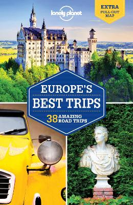 Lonely Planet Europe's Best Trips by Lonely Planet