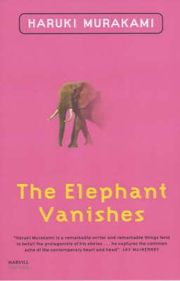 The The Elephant Vanishes by Haruki Murakami