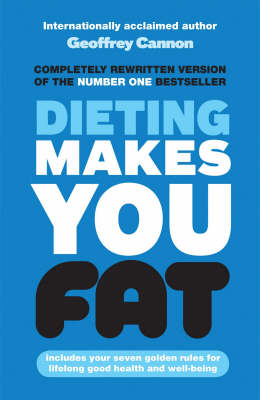 Dieting Makes You Fat book