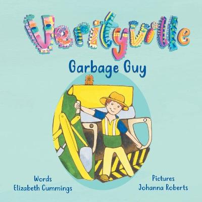 Garbage Guy by Elizabeth Cummings