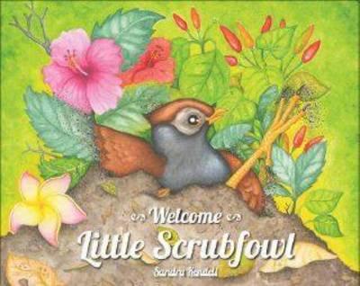 Welcome Little Scrubfowl by Sandra Kendell
