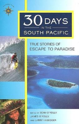 30 Days in the South Pacific by Sean O'Reilly