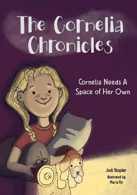 Cornelia Needs A Space of Her Own by Jodi Stapler