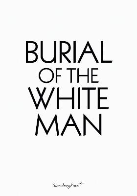 Burial of the White Man book