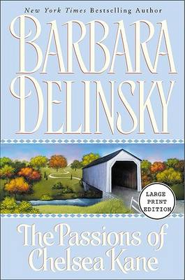 Passions of Chelsea Kane by Barbara Delinsky