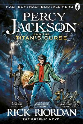 Percy Jackson and the Titan's Curse: The Graphic Novel (Book 3) by Rick Riordan