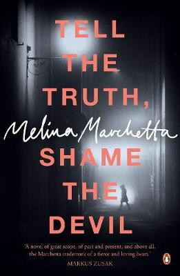 Tell The Truth, Shame The Devil by Melina Marchetta
