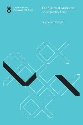 The Syntax of Adjectives by Guglielmo Cinque