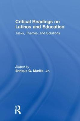 Critical Readings on Latinos and Education book