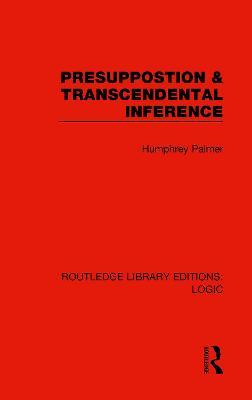 Presuppostion & Transcendental Inference book